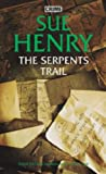 Front cover for the book The Serpents Trail by Sue Henry