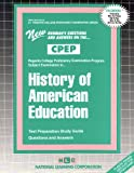 History of American Education, Rudman, Jack, 0837354218