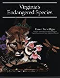 Virginia's Endangered Species, Karen Terwilliger, 0939923173