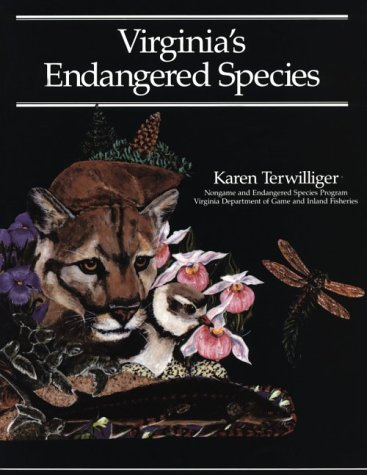 Virginia's Endangered Species by Karen Terwilliger
