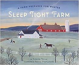 Sleep Tight Farm: A Farm Prepares For Winter Ebook Rar
