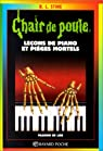 Chair de poule, tome 19 : Leçons de piano et ..