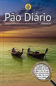 Pão Diário vo.l 24 - Letra Gigante - Paisagem: Uma meditação para cada dia do ano