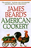 James Beard's American Cookery, James Beard, 0883659581