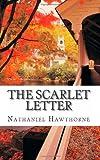 The Scarlet Letter, Nathaniel Hawthorne, 1482532670