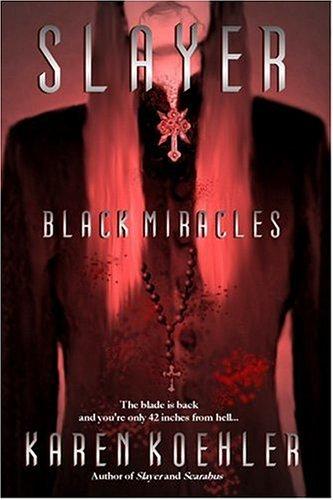 Download Slayer: Black Miracles PDF ePub fb2 book