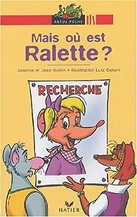 Mais où est Ralette ? par Jean Guion