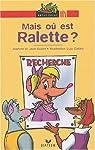 Mais où est Ralette ? par Guion