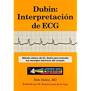 Dubin: Interpretacion de ECG/ Rapid Interpretation of EKG's 12