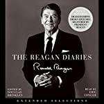 The Reagan Diaries: Extended Selections | Ronald Reagan