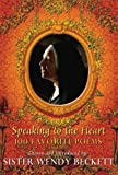 Speaking to the Heart, Wendy Beckett, 0786718560