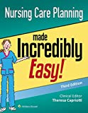 Nursing Care Planning Made Incredibly Easy (Incredibly Easy! Series)