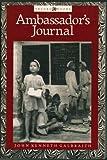 Ambassador's Journal, John Kenneth Galbraith, 1557780714