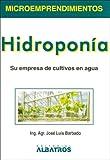 Hidroponia / Hydroponics (Spanish Edition)