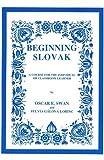 Slovak, Beginning, Swan, Oscar E. and Galova-Lorinc, Sylvia, 0893572144