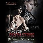 Kill Factor: Death Strike | Roger Vallon,Daniel Middleton,Jaime Vendera