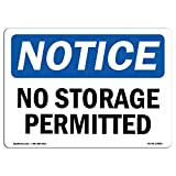 OSHA Notice Sign - No Storage Permitted | Choose from: Aluminum, Rigid Plastic or Vinyl Label Decal | Protect Your Business, Construction Site, Warehouse & Shop Area | Made in The USA