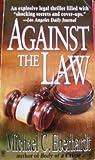 Against the Law, Michael C. Eberhardt, 0451185498