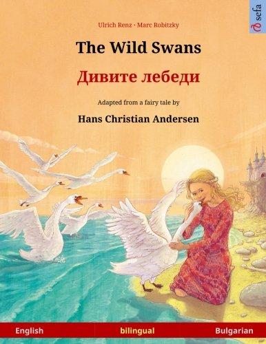 The Wild Swans – Divite lebedi. Bilingual children