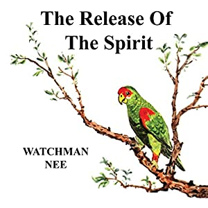 The Release of the Spirit Audiobook
