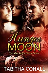 Hunger Moon (The Mad Wolf's Harem Series Book 0)