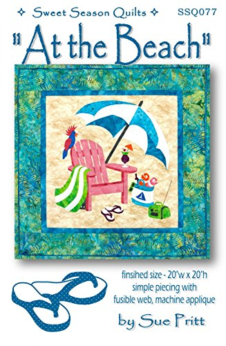 Patterns Quilt Beach - at The Beach Fusible Applique Sue Pritt Quilt Pattern Summer Vacation