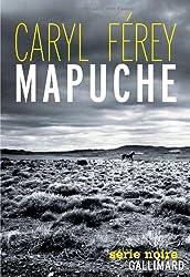 Mapuche - Prix du meilleur polar français 2012 par le magazine Lire