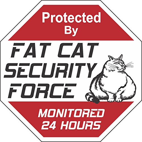Fat Cat Security Force Sign
