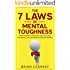 Mental Toughness: The 7 Laws of Mental Toughness: Mental Training for Success Using Emotional Intelligence, Grit, and Mental Toughness Training (7 Laws, ... sport, mental training, mental toughness)