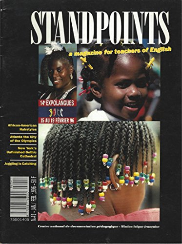 """Search : STANDPOINTS NO 41/ JAN./FEB. 1996"""" , AFRICAN AMERICAN HAIRSTYLES, ATLANTA THE CITY OF THE OLYMPICS, NEW YORK'S UNFINISHED GOTHIC CATHEDRAL, JUGGLING IS CATCHING AND VARIOUS"""