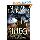 Theo and the Festival of Shadows (Sword Bear Chronicles Book 1)