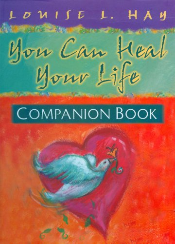 You Can Heal Your Life Companion Book (Hay House Lifestyles) cover