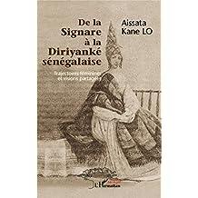 De la Signare à la Diriyanké sénégalaise