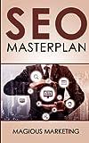 SEO Masterplan: Crashkurs mit den 35 effektivsten Tipps um mit Suchmaschinenopti