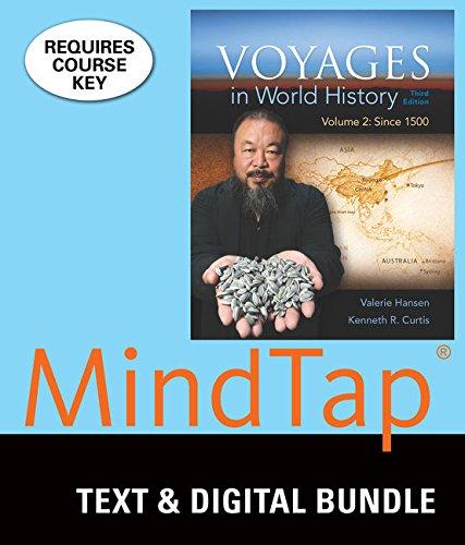 Bundle: Voyages in World History, Volume 2, Loose-leaf Version, 3rd + LMS Integrated for MindTap History, 1 term (6 mont