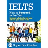 IELTS: How to Succeed in the Test