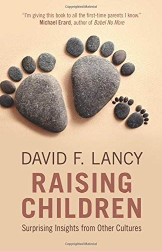 Download Raising Children: Surprising Insights from Other Cultures PDF