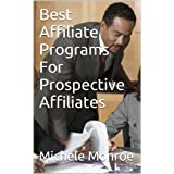 Best Affiliate Programs For Prospective Affiliates
