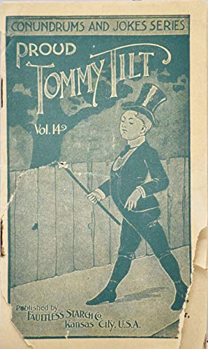 1920's - Faultless Starch Co Premium - Proud Tommy Tilt Vol. 14 - Conundrums and Jokes Series - Collectible