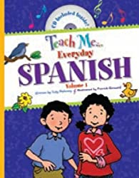 1: Teach Me Everyday Spanish (English and Spanish Edition)