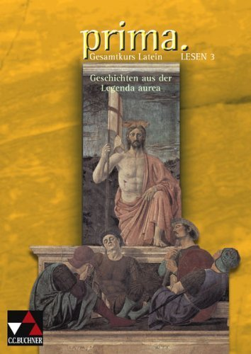 Prima Palette. Lesen 3: Geschichten aus der Legenda aurea von Clement Utz (Herausgeber), Michael Lobe (19. November 2008) Broschiert