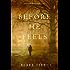Before He Feels (A Mackenzie White Mystery-Book 6)