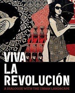 Museum of Contemporary Art San Diego: Viva La Revolucion : A Dialogue with the Urban Landscape (Hardcover); 2010 Edition