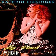 My Shy Friend Maria | Livre audio Auteur(s) : Kathrin Pissinger Narrateur(s) : Nicky Delgado