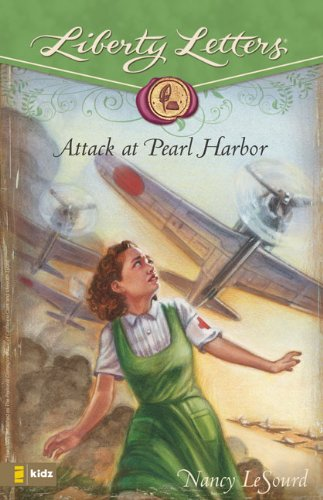 Attack at Pearl Harbor (Liberty Letters)