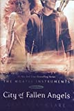 City of Fallen Angels (The Mortal Instruments Book Four)
