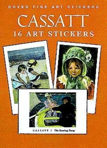 Cassatt: 16 Art Stickers (Dover Art Stickers)