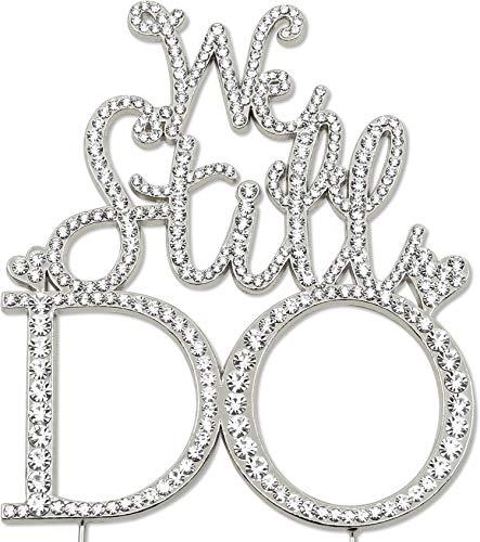 - We Still Do Wedding Anniversary Cake Topper, Crystal Rhinestone Silver