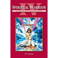 Spiritual Warrior IV: Conquering the Enemies of the Mind (English Edition)
