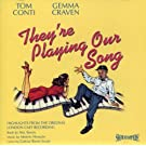They're Playing Our Song: Highlights From The Original London Cast Recording (1980)